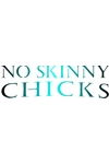 H3077 No Skinny Chicks